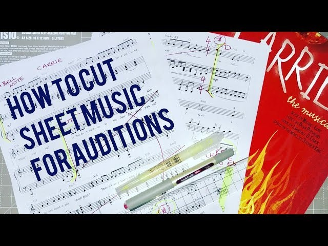 How To Cut Sheet Music For Auditions