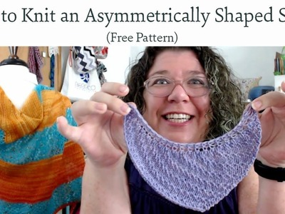 How to Knit a Curved Asymmetrically Shaped Shawl (Free Pattern)