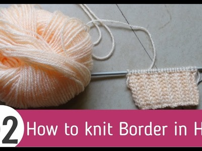 How to knit Border in Hindi, latest Sweater Border Design Video in Hindi-2.
