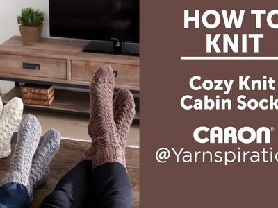 How to Knit: Cozy Knit Cabin Socks