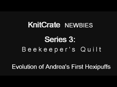 How to knit Hexipuffs by Andrea