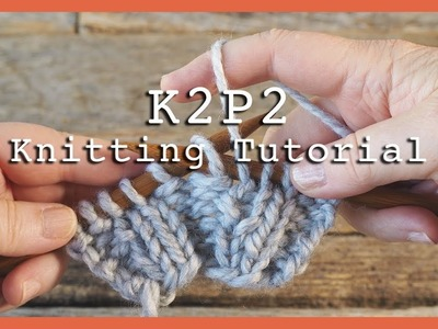 How to knit K2P2 Rib Stitch for Beginners | Flat Knitting K2P2 | Rib Stitch for Hats & Scarves