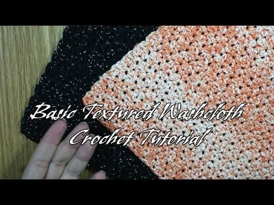 How to Make a Basic Textured Washcloth: Beginner Friendly Crochet Tutorial