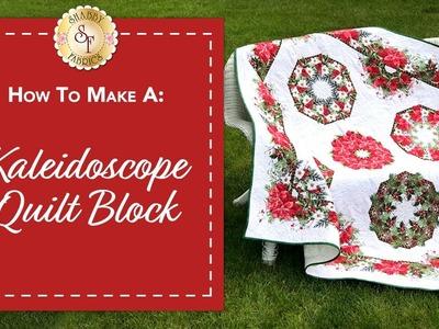 How to Make a Kaleidoscope Quilt Block | with Jennifer Bosworth of Shabby Fabrics
