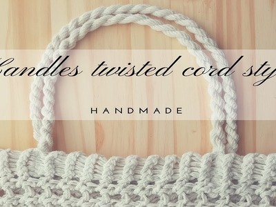 HOW TO MAKE HANDLES FOR A KNITTED BAG
