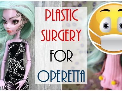 Monster High Doll Repaint - How to Remove Operetta's Face Scars, Tattoo. Mold Doll Face Easy Barbie