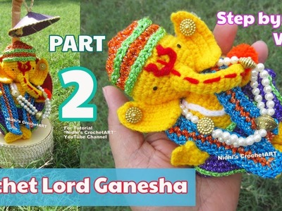 PART 2- Crochet Ganesha Lord Ganpati- Amigurumi Step by Step Video Tutorial for Beginners