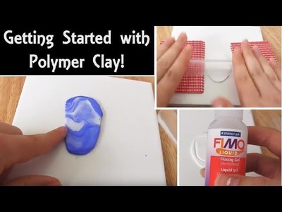 Polymer Clay for Beginners: Getting Started | How to Condition & Mix Clay | Demo, Advice & Tips