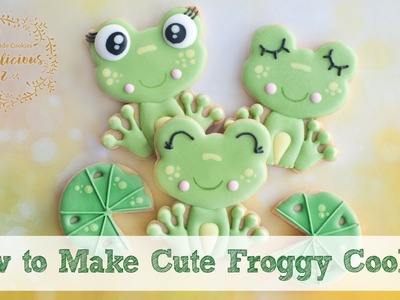 ADORABLE FROG COOKIES - How to make cute froggy cookie tutorial
