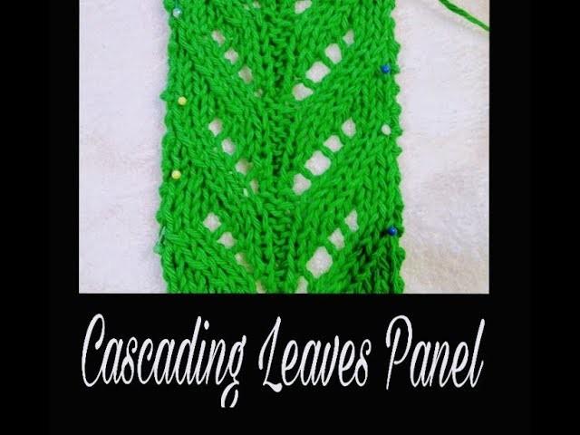 Cascading Leaves Knitting Stitch Pattern Lace Knitting Video Tutorial