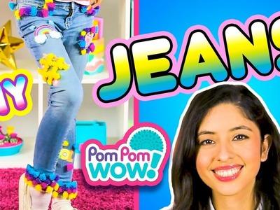 DIY Clothes - Pom Pom Wow JEANS | How To Wow Show | Pom Pom Wow! Official