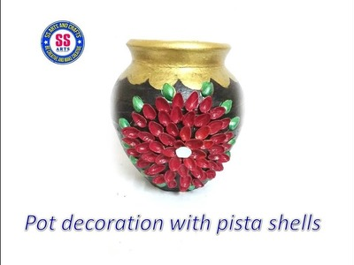 DIY.How to decorate the pot with pista shells.pot decaration at home