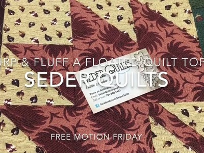 "How to Advance a Quilt & Keep it Straight with ""Burp & Fluff""~ Free Motion Friday by Paola Jo"