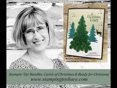 How to Combine the Stampin' Up! Carols of Christmas and Ready for Christmas Bundles