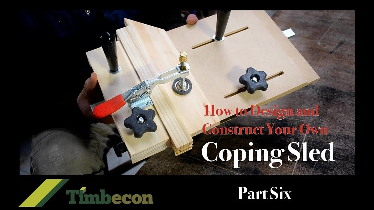 How to Design and Construct Your Own Coping Sled - Part Six