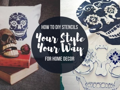 HOW TO: DIY Stencils For Home Decor! Make Awesome Stuff!