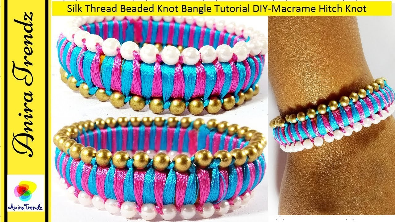 How to do Beaded Knot Silk Thread Bangle at home | Macrame Hitch Knot | DIY Tutorial