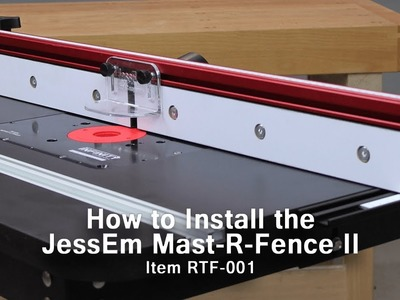 How to Install the JessEm Mast-R-Fence II on Your Router Table