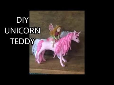 HOW TO MAKE A MINIATURE UNICORN TEDDY EASY SEWING KIT