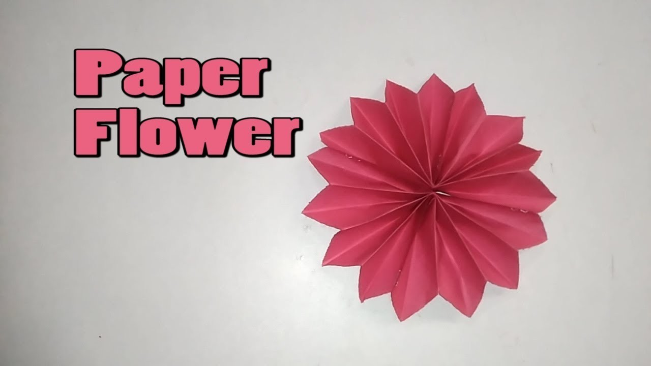 How To Make A Paper Flower Paper Flowers Origami Flower
