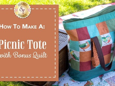 How to Make a Picnic Tote   with Jennifer Bosworth of Shabby Fabrics