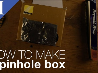 How to Make a Pinhole Box