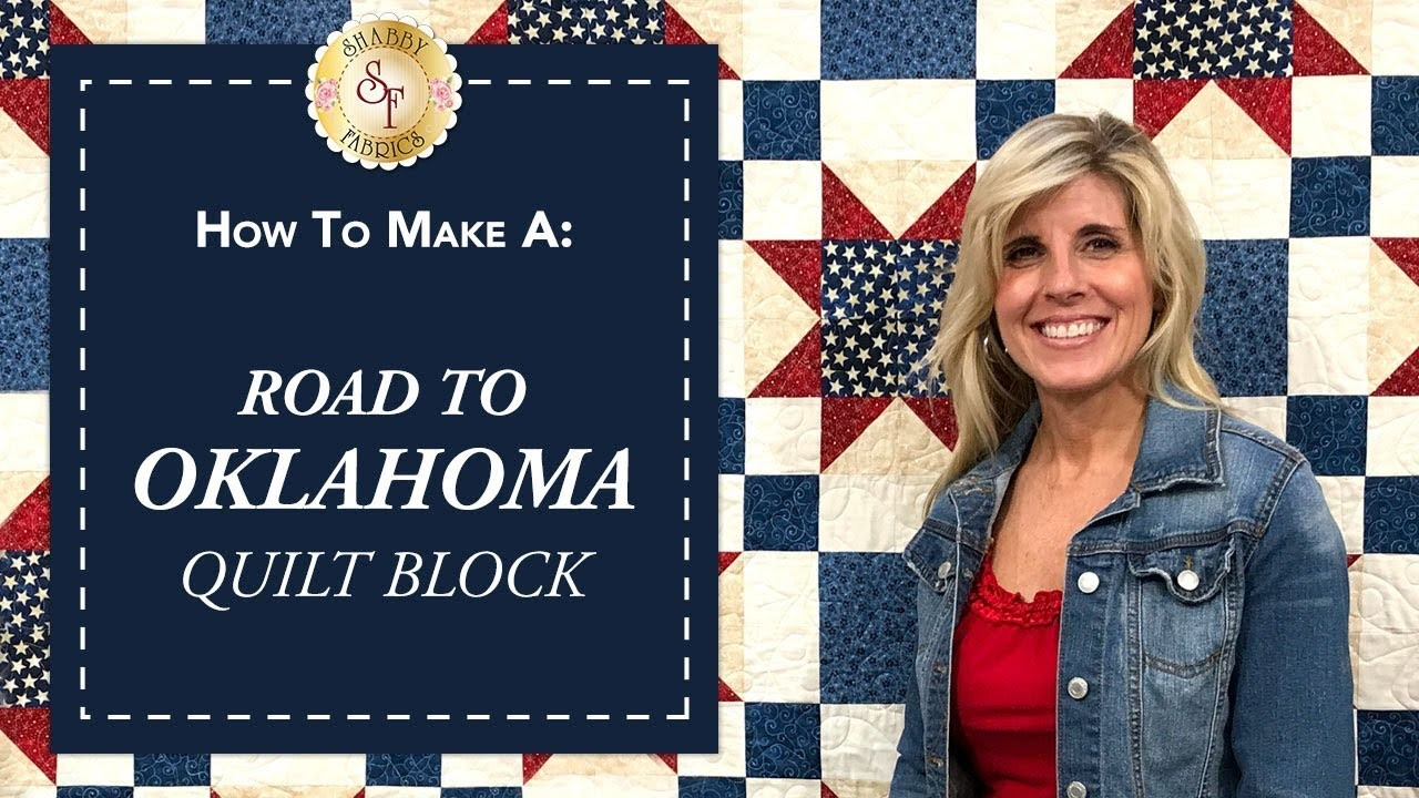 How To Make A Road To Oklahoma Quilt Block With Jennifer