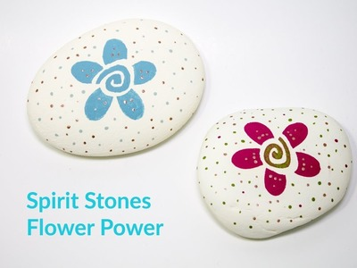 How to Paint Quick and Easy Spirit Stones - Flower Power