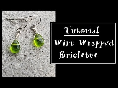 How to Wrap a Briolette