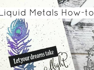 Love From Lizi Birthday Hop: Liquid Metals How-to