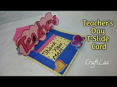 Teacher's Day T-Slide Card Making Idea | How To | CraftLas