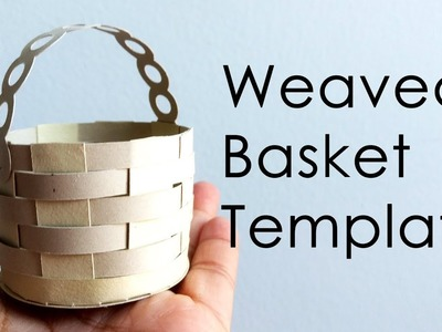 [Tutorial + Template] How To Make Weaved Paper Basket for Explosion Box