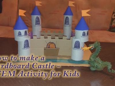 How to make a Cardboard Castle - STEM Activity for Kids
