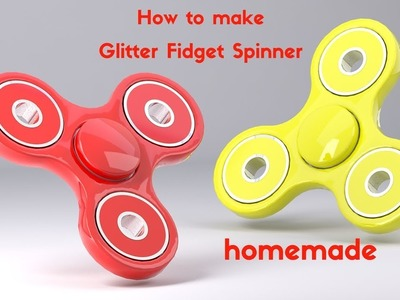 HOW TO MAKE A GLITTER FIDGET SPINNER WITHOUT BEARINGS