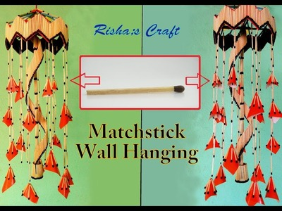 How to Make a Matchstick Wall Hanging| Room Hanging| Room Decoration