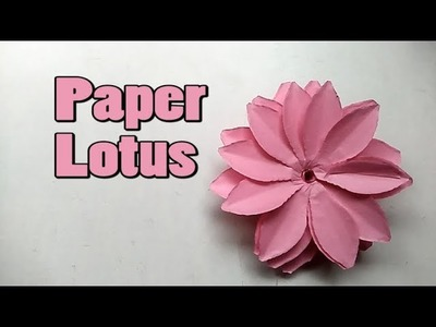 How to make a Paper Lotus || Paper Lotus || Paper Cutting Art || Paper Lotus Easy || Paper Crafts