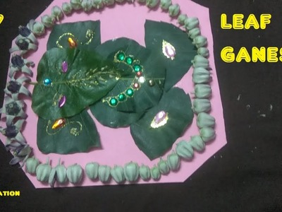 How to make leaf ganapathi