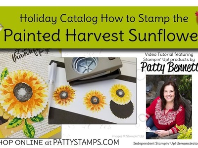 How to Stamp the Sunflower from Painted Harvest Stampin UP set