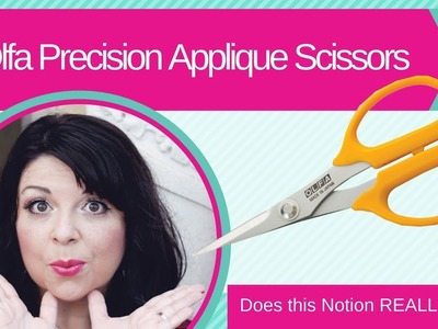 How to use the Olfa Precision Applique Scissors? Does this Notion REALLY work?