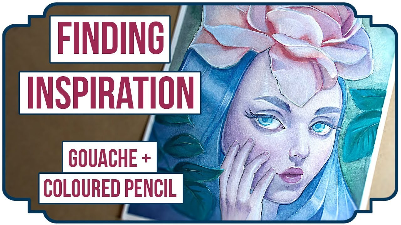 Inspiration and how to MAKE it! - GOUACHE & COLOURED PENCILS