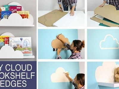 DIY Back To School 2017 - DIY Cloud Bookshelf Ledges - DIY Crafts and Life Hacks 2017 #14