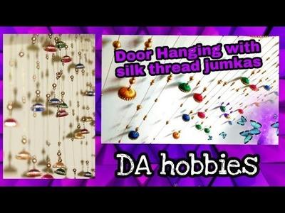 Diy door hanging using silk thread jumkas | made easy || DA hobbies-diy