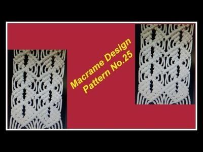 DIY -Macrame Design Pattern No.25   मैक्रेम डिजाईन पॅटर्न नंबर २५   Macrame Design Pattern Tutorial