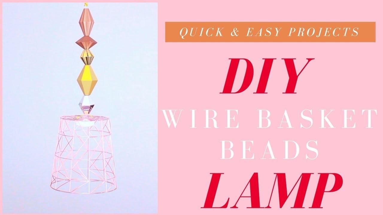 DIY ROOM DECOR   DIY WIRE BASKET BEADS LAMP   DIY DORM DECOR