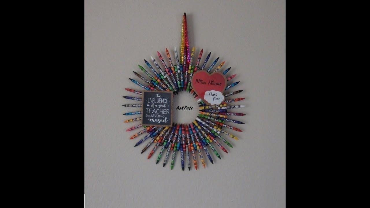 DIY Thank You Gift For Teachers - Crayon Wreath