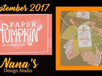 Paper Pumpkin Box Opening by Stampin'Up - SEPT 2017 **BONUS** Dollar Tree Sticker Cards END of Video