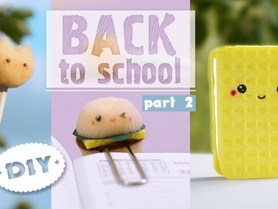 3 DIY School Supplies! KAWAII Crafts for Back to School 2! Easy Back To School DIY Projects!