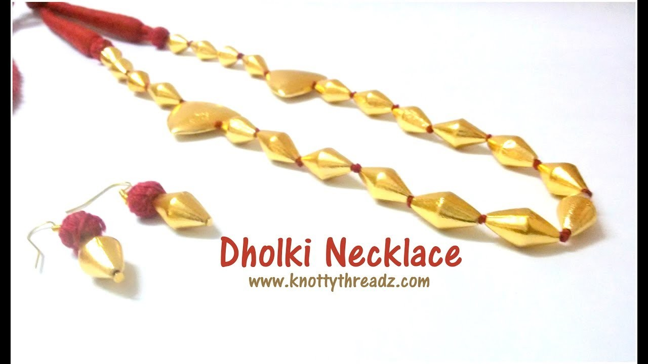 Authentic Handmade Dholki Bead Necklace | Festive Collection | Easy DIY | www.knottythreadz.com