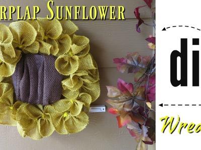 DIY Burlap Sunflower Wreath | With Dollar Tree Items