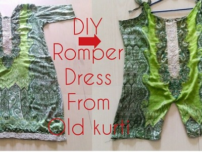 DIY: Convert Old Kurtis.Dress into Romper Dress.Jump suit   Recycle Of Old Kurti  
